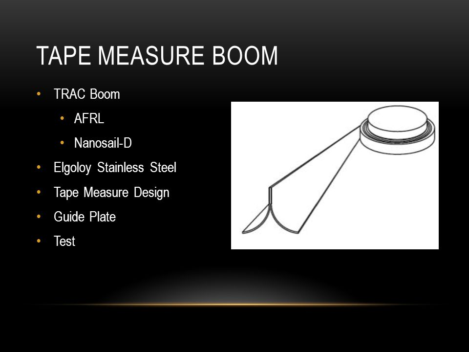 TRAC Boom AFRL Nanosail-D Elgoloy Stainless Steel Tape Measure Design Guide Plate Test TAPE MEASURE BOOM