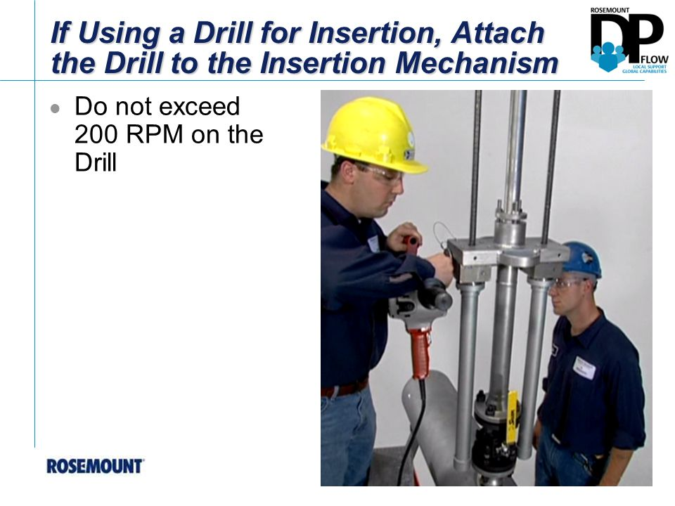 If Using a Drill for Insertion, Attach the Drill to the Insertion Mechanism Do not exceed 200 RPM on the Drill