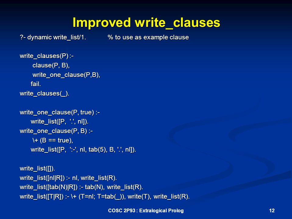 Improved write_clauses - dynamic write_list/1.