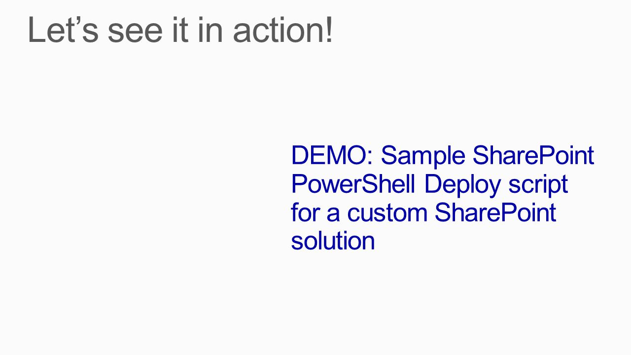 DEMO: Sample SharePoint PowerShell Deploy script for a custom SharePoint solution