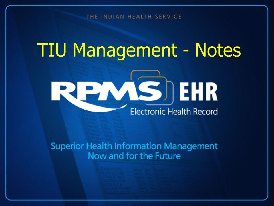 TIU Management - Notes