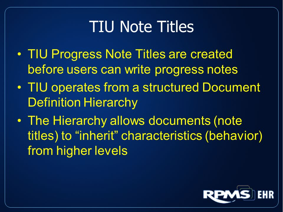 Creating Note Titles Use Naming Conventions/Standardization Keep Titles Short Use Underscore/No Spaces Keep the Number of Note Titles to a Minimum (no more than 30) Use Caution When Changing Note Titles