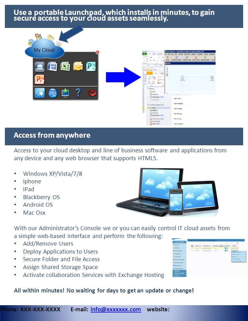 Use a portable Launchpad, which installs in minutes, to gain secure access to your cloud assets seamlessly.