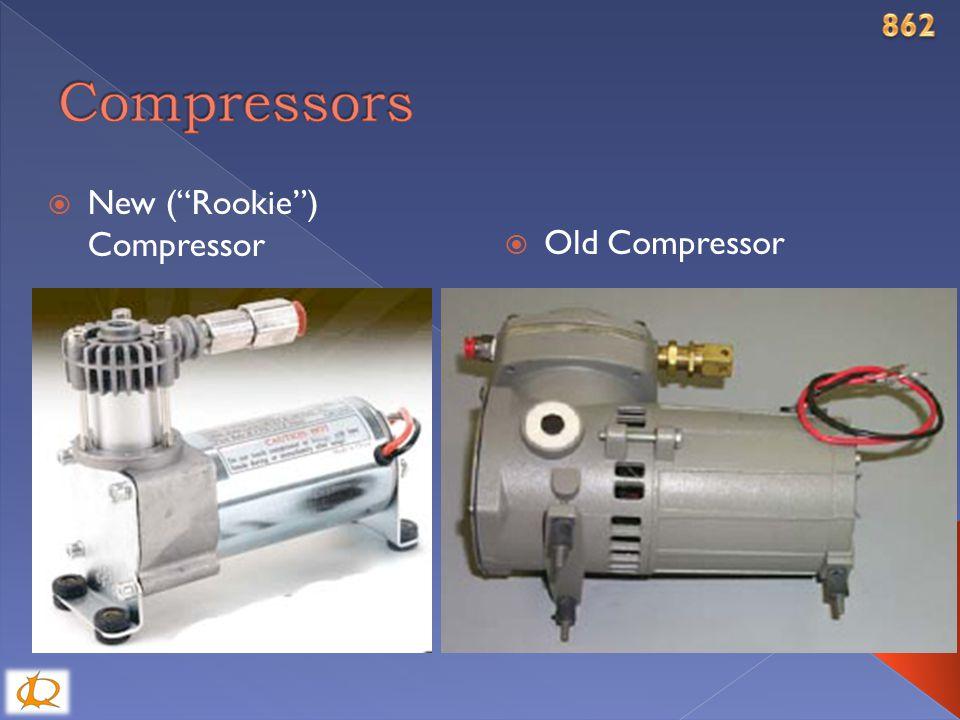  New ( Rookie ) Compressor  Old Compressor