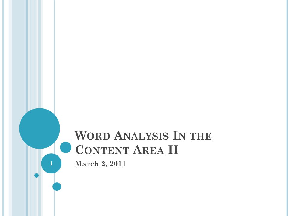WORD ANALYSIS REVIEW Word Analysis What is Word Analysis .