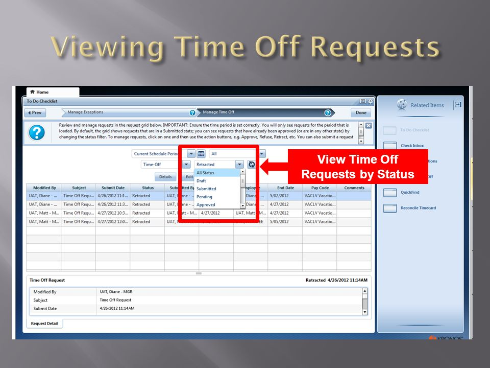  To manage requests, click on one and then use the action buttons, e.g.