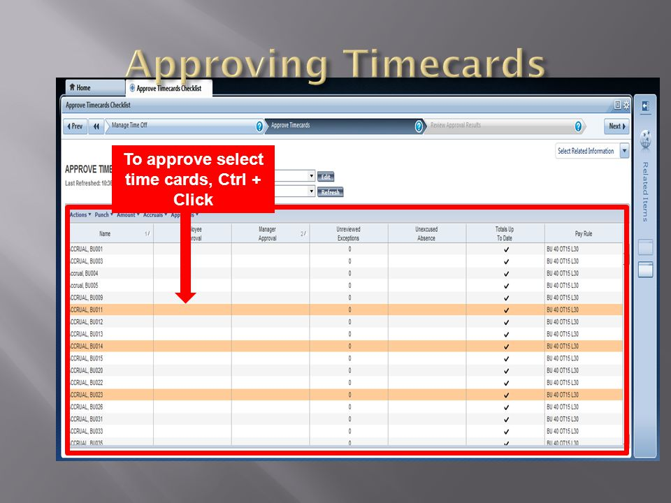 Once you have selected the time cards to be approved, select Approvals and then Approve
