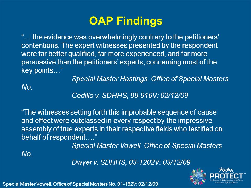 OAP Findings … the evidence was overwhelmingly contrary to the petitioners' contentions.