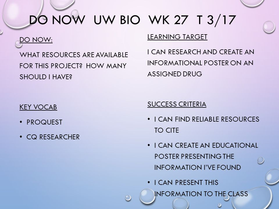 DO NOW UW BIO WK 27 T 3/17 DO NOW: WHAT RESOURCES ARE AVAILABLE FOR THIS PROJECT.