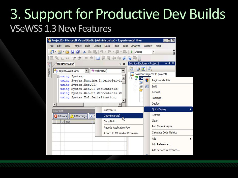 3. Support for Productive Dev Builds VSeWSS 1.3 New Features