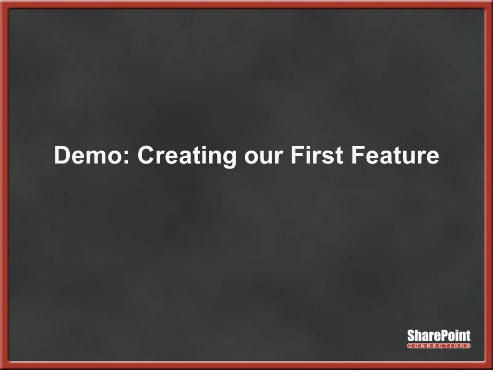 Demo: Creating our First Feature