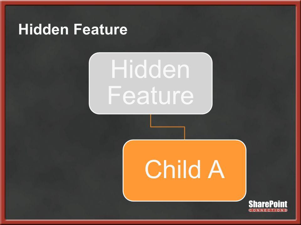 Hidden Feature Child A
