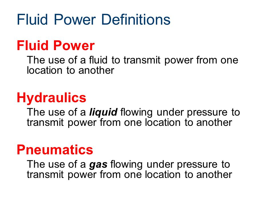 Fluid Power Principles Torque The twisting force applied by a hydraulic or pneumatic motor Motor rpm at a given torque specifies power usage or horsepower requirement