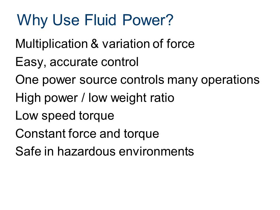 Fluid Power Schematics Symbols Critical for technical communication Not language-dependent Emphasize function and methods of operation Basic Symbols