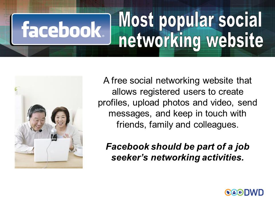 A free social networking website that allows registered users to create profiles, upload photos and video, send messages, and keep in touch with friends, family and colleagues.