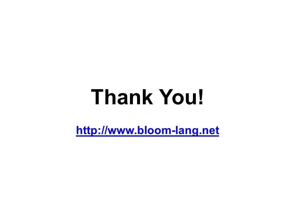 Thank You! http://www.bloom-lang.net http://www.bloom-lang.net