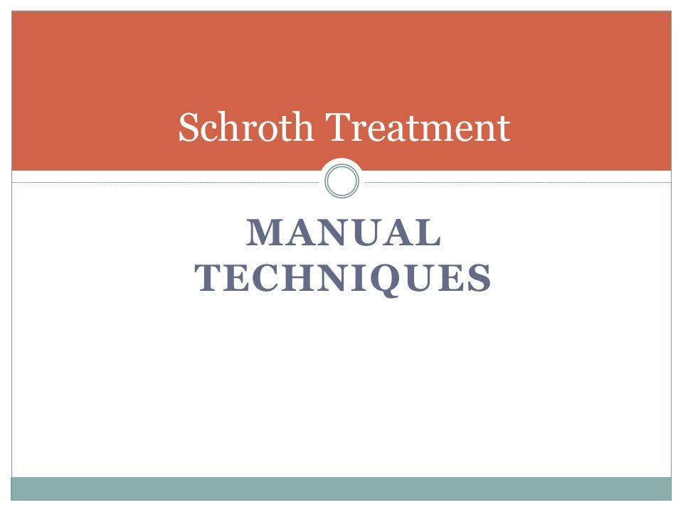 MANUAL TECHNIQUES Schroth Treatment