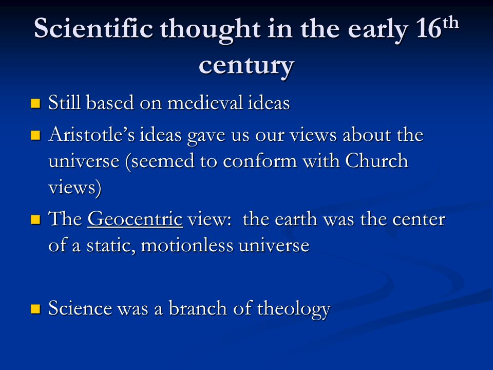 No conflict between Science and Religion (yet) There was no attempt in the 17 th and 18 th centuries to secularize science There was no attempt in the 17 th and 18 th centuries to secularize science Most scientists believed that they were studying and analyzing God's creation Most scientists believed that they were studying and analyzing God's creation Universal agreement among scientists that the origin of the universe WAS supernatural Universal agreement among scientists that the origin of the universe WAS supernatural