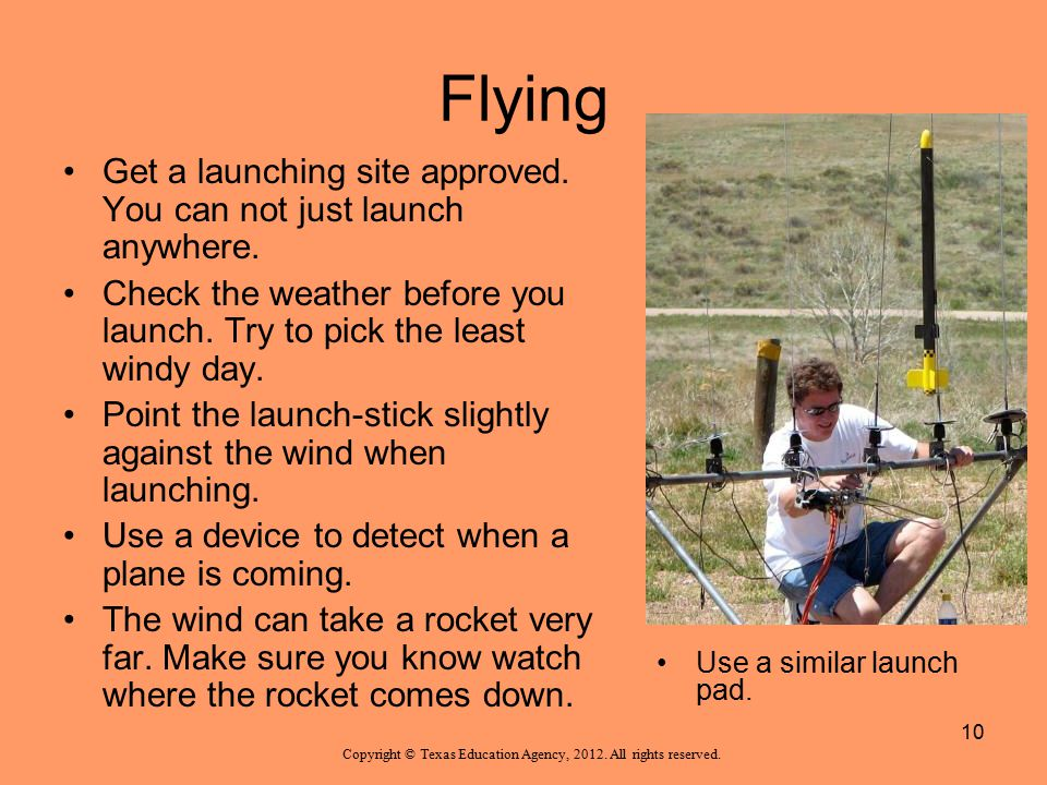 Flying Get a launching site approved. You can not just launch anywhere. Check the weather before you launch. Try to pick the least windy day. Point th