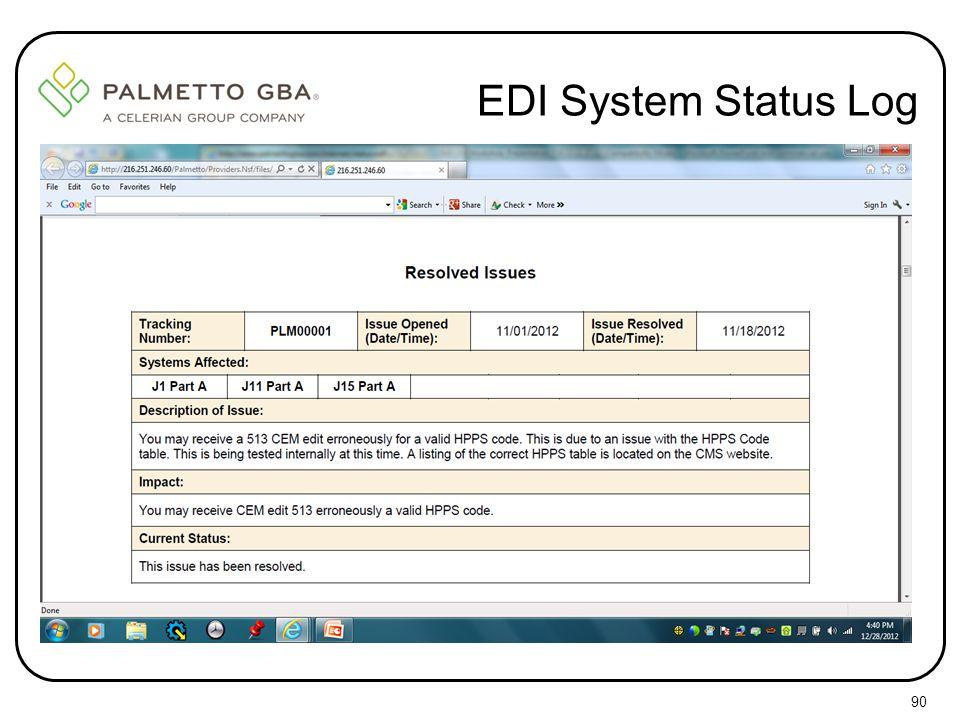 EDI System Status Log 90