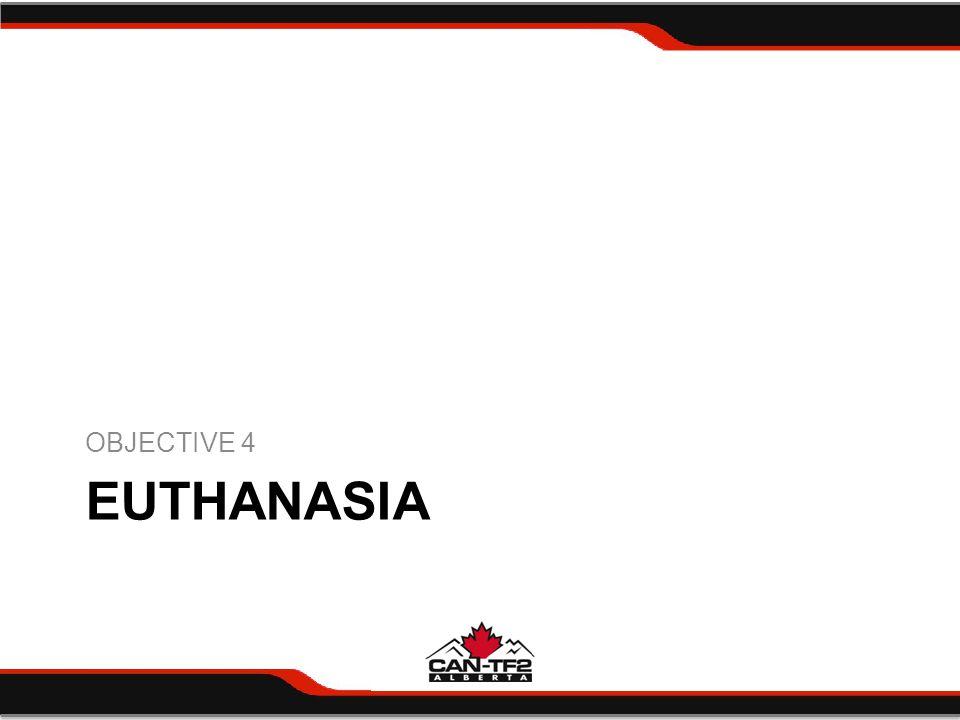EUTHANASIA OBJECTIVE 4