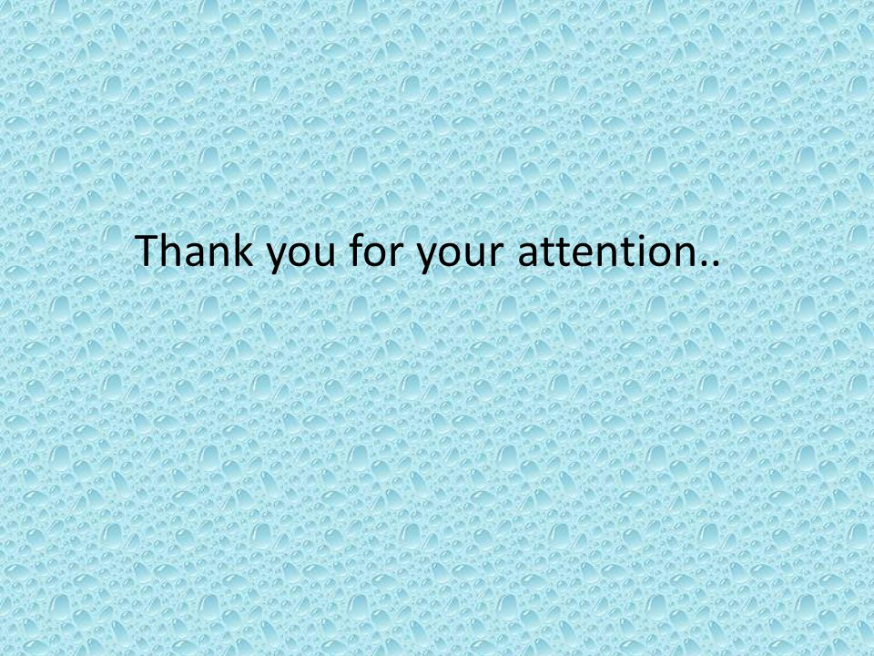 Thank you for your attention..