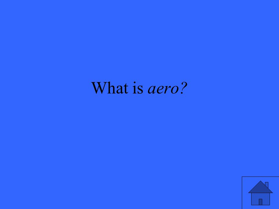 What is aero?