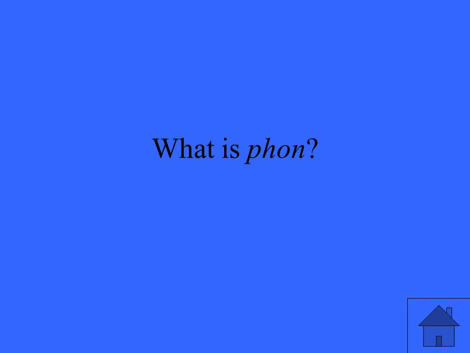 What is phon?