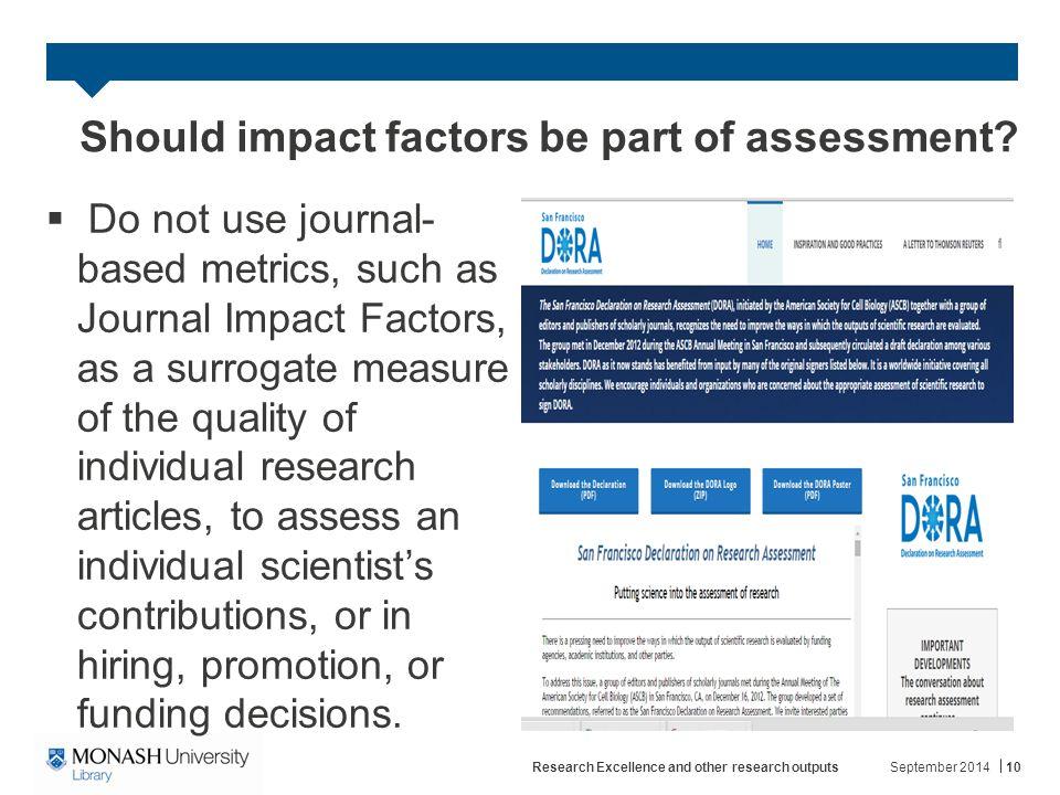 Should impact factors be part of assessment.