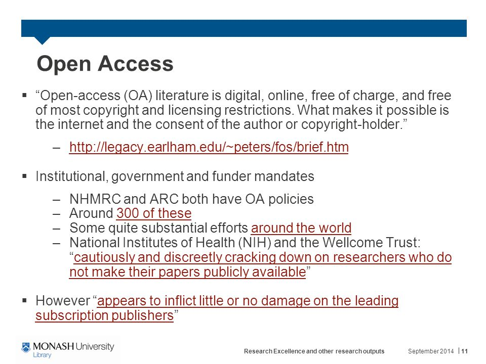 Open Access  Open-access (OA) literature is digital, online, free of charge, and free of most copyright and licensing restrictions.