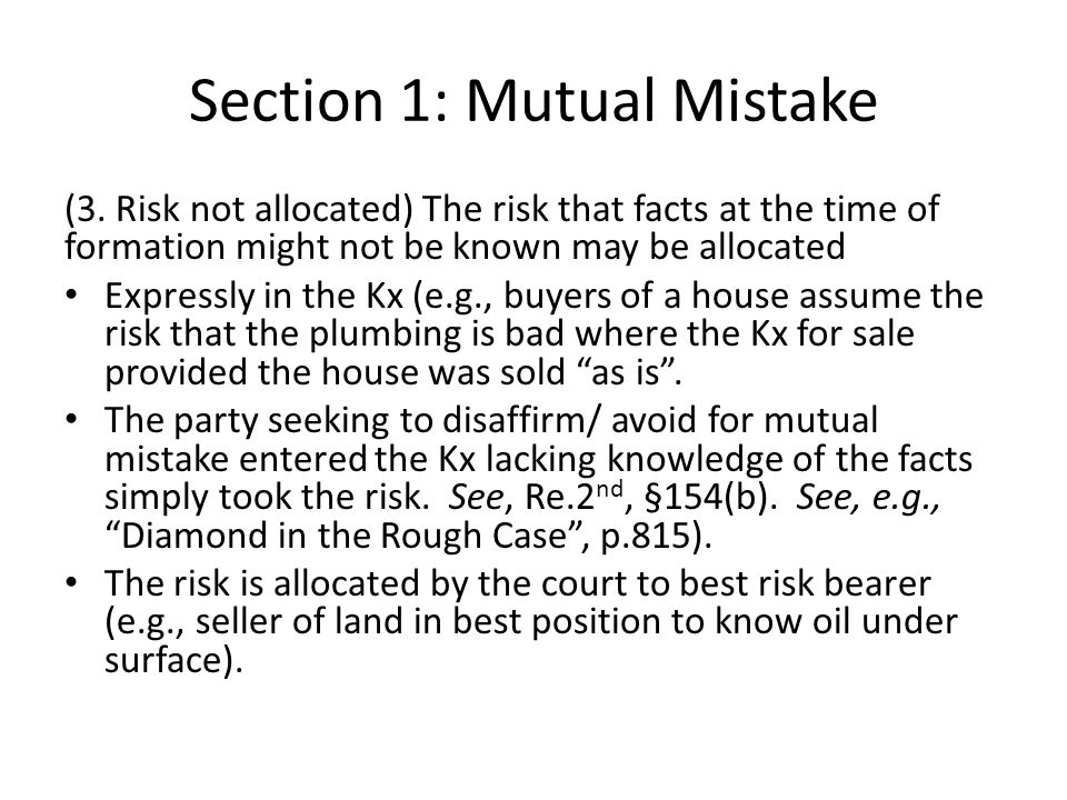 Section 1: Mutual Mistake (3.