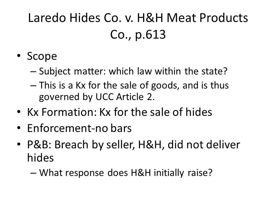 Laredo Hides Co. v.