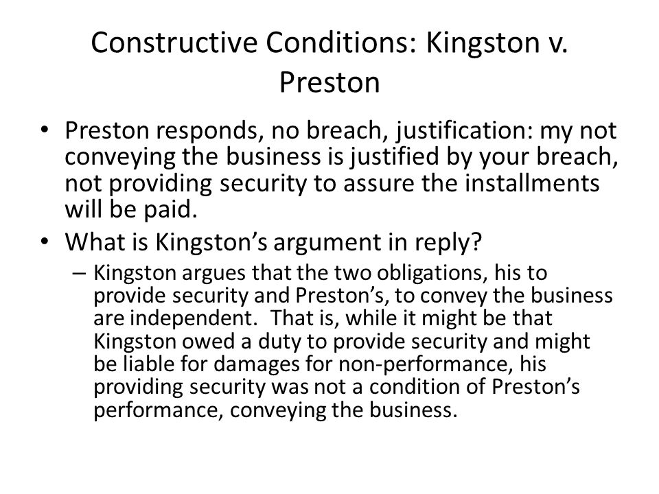 Constructive Conditions: Kingston v.