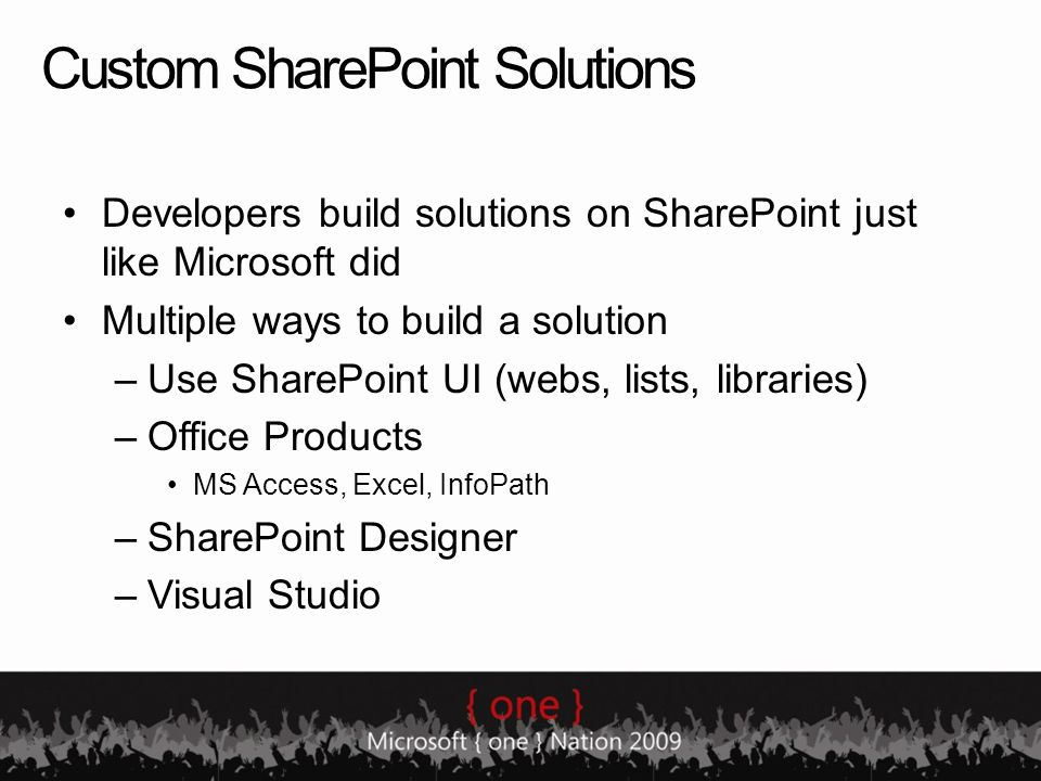 SharePoint Designer Best tool for customizing SharePoint –Master/site pages –CSS –Web parts (e.g.