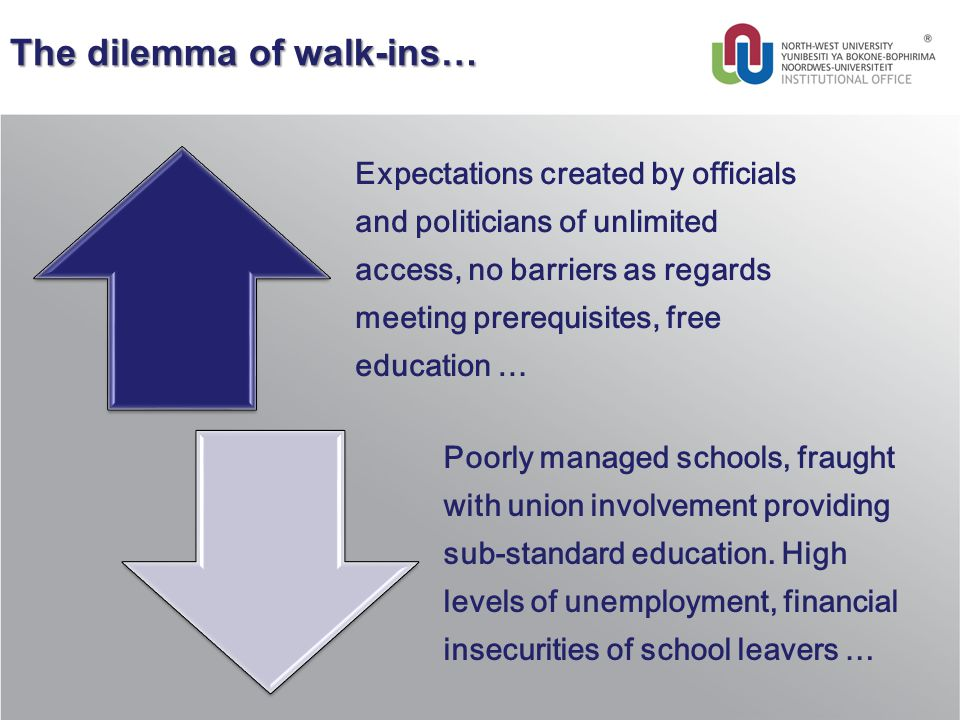 The dilemma of walk-ins… Expectations created by officials and politicians of unlimited access, no barriers as regards meeting prerequisites, free edu