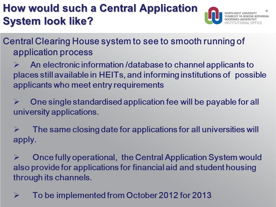 How would such a Central Application System look like.