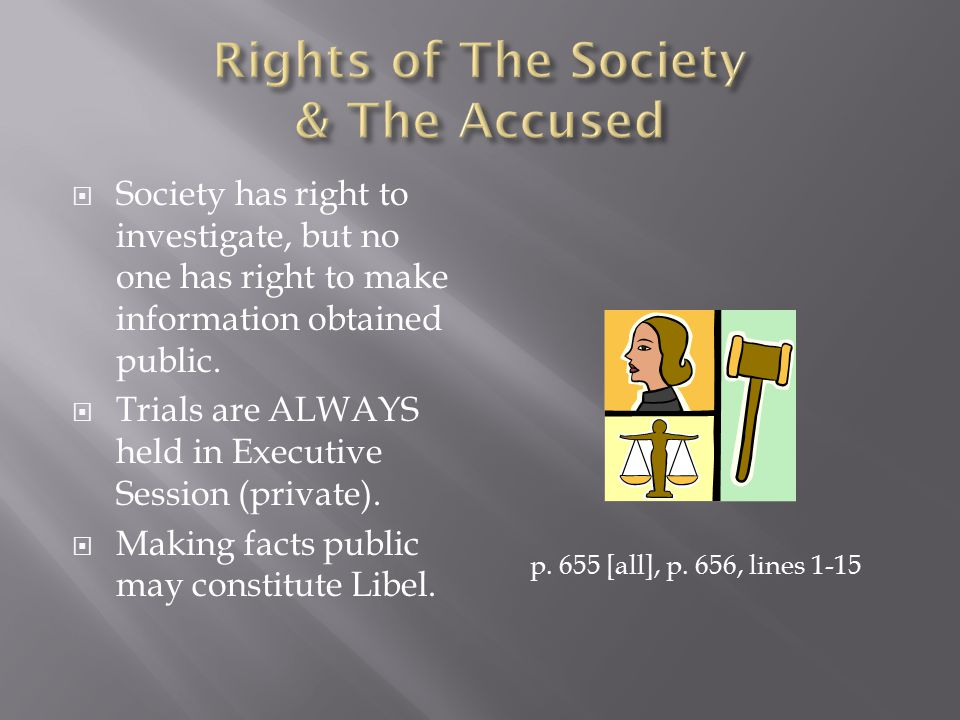  Trials can not legally establish guilt of accused as understood in a court of law.