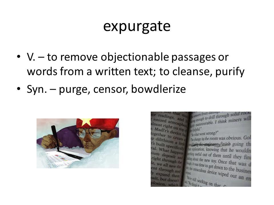 expurgate V.