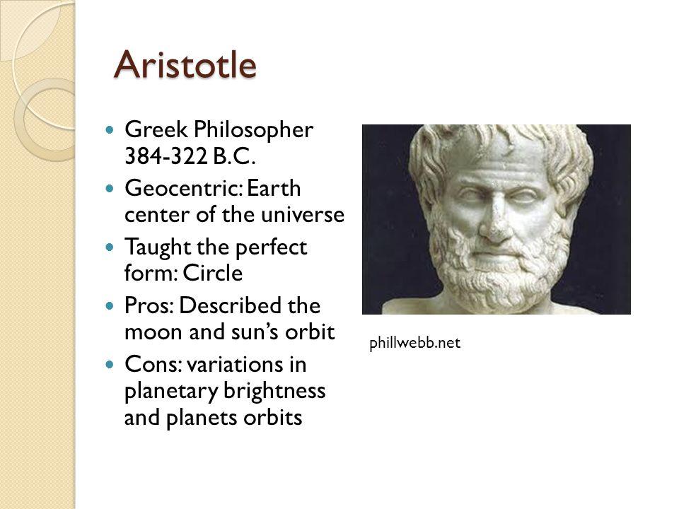 Aristotle Greek Philosopher 384-322 B.C.
