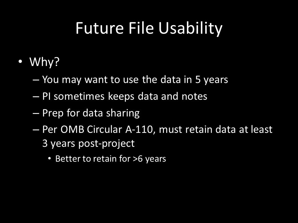 Future File Usability Why.