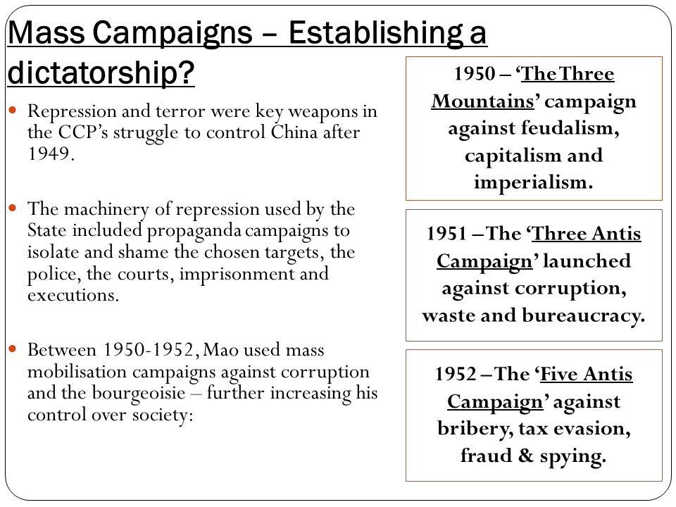 Mass Campaigns – Establishing a dictatorship.