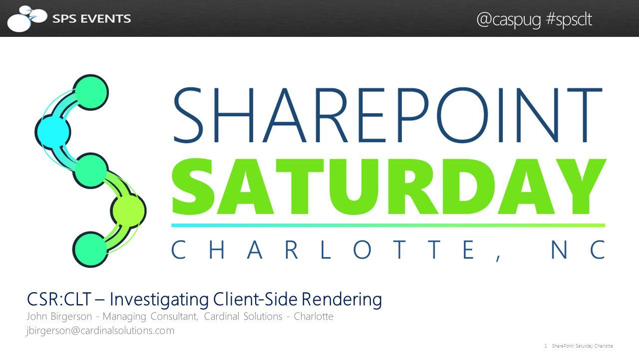 2 SharePoint Saturday Charlotte @caspug #spsclt
