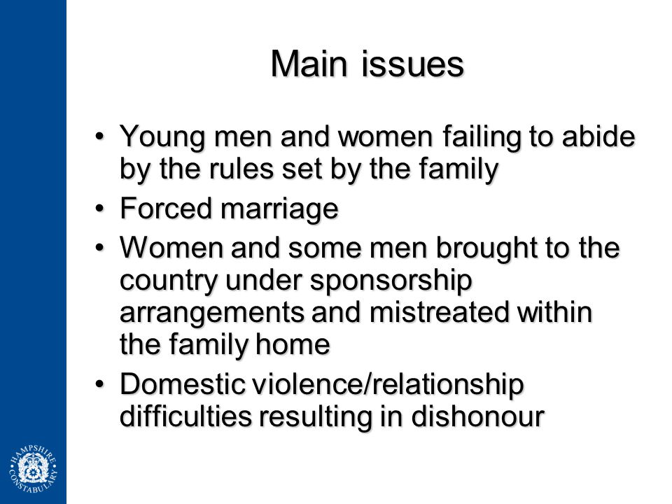 Main issues Young men and women failing to abide by the rules set by the familyYoung men and women failing to abide by the rules set by the family For