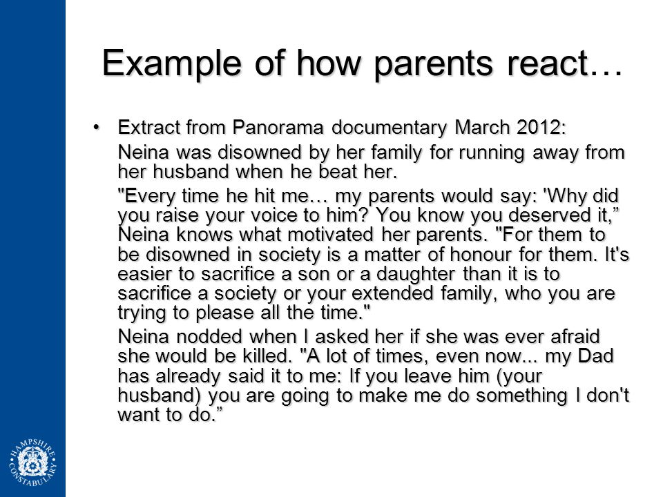 Example of how parents react Example of how parents react… Extract from Panorama documentary March 2012:Extract from Panorama documentary March 2012: