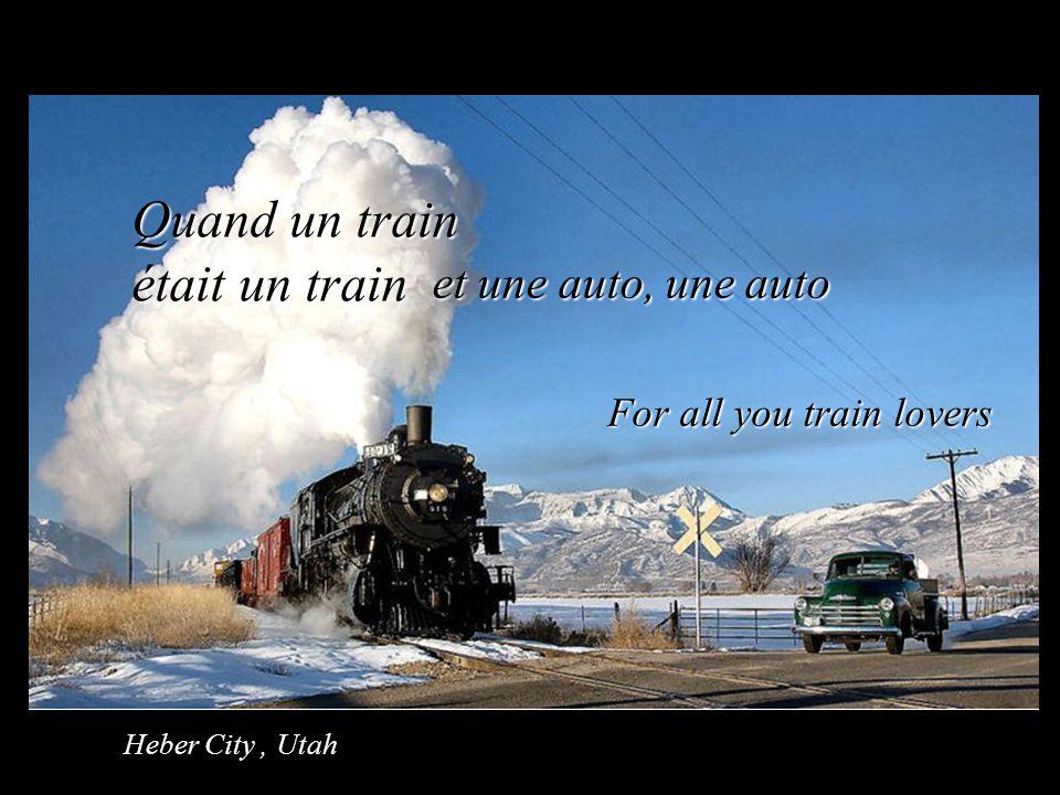 Quand un train était un train et une auto, une auto For all you train lovers Heber City, Utah