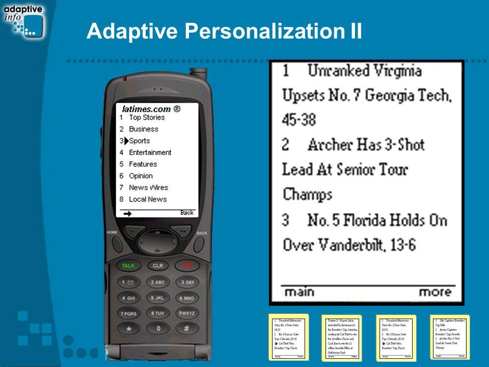 Adaptive Personalization II