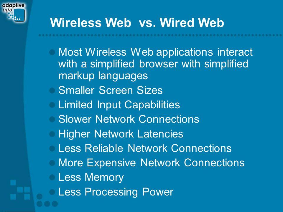 Wireless Web vs.
