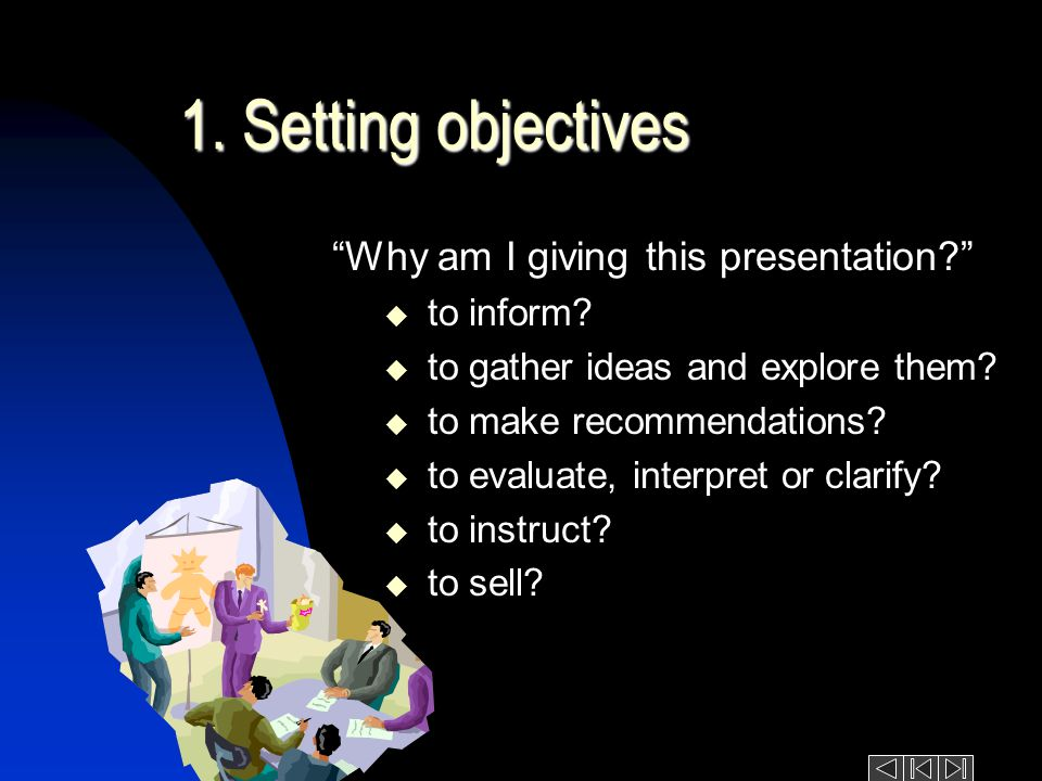 French Preparing your presentation in 8 steps 1. Setting objectives Setting objectives 2.