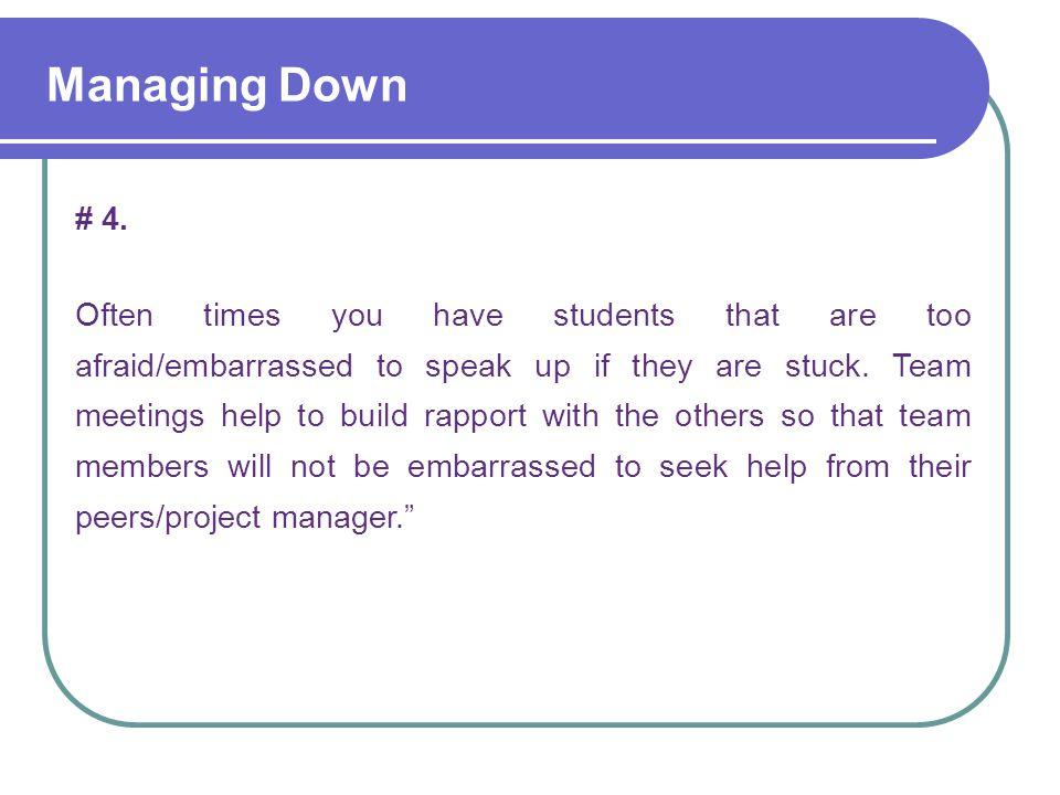 Managing Down # 4.