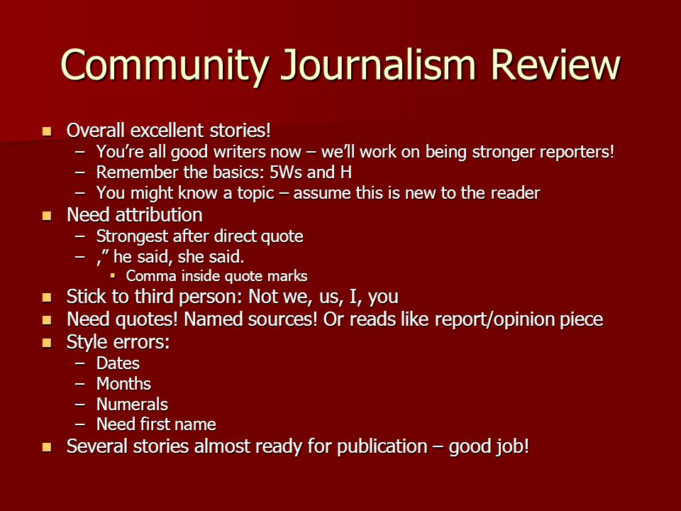 Community Journalism Review Overall excellent stories.